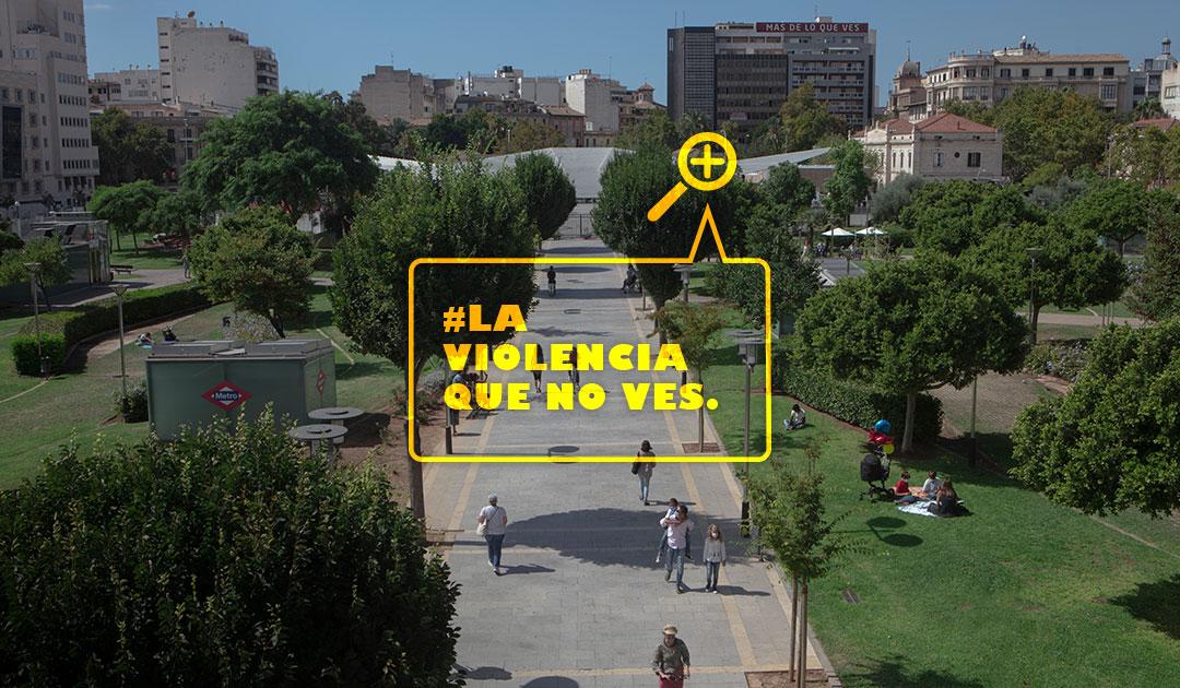 #LaViolenciaQueNoVes. Campaña contra la Violencia de Género